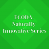 Tune into our Naturally Innovative Series