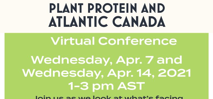 Plant Protein and Atlantic Canada Virtual Conference